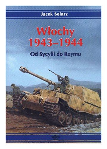 9788372199072: Wlochy 1943-1944. Od Sycylii do Rzymu (polish)