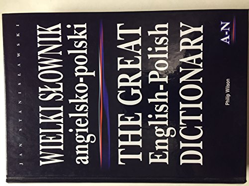 9788372360489: Wielki Slownik Angielsko-Polski/The Great English-Polish Dictionary