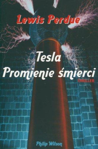 9788372362117: Tesla Promienie smierci
