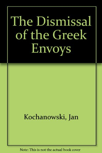 9788372410184: The Dismissal of the Greek Envoys