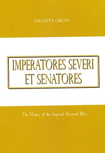 9788372419187: Imperatores severi et senatores