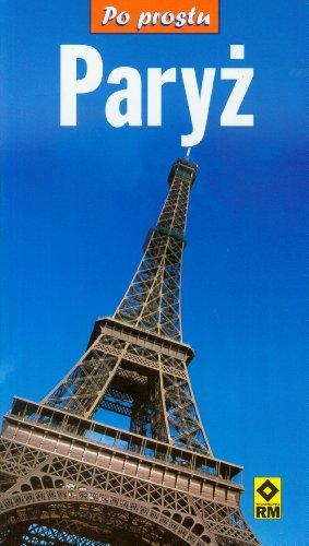 9788372437686: Paryz Po prostu
