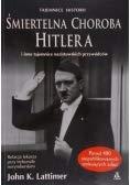 9788372454393: Śmiertelna choroba Hitlera i inne tajemnice nazistowskich przywódców