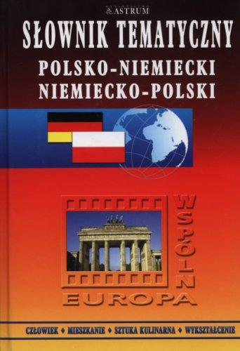 9788372490827: Slownik tematyczny polsko - niemiecki niemiecko - polski