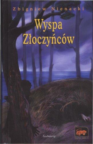 Wyspa zloczyncow: Nienacki, Zbigniew