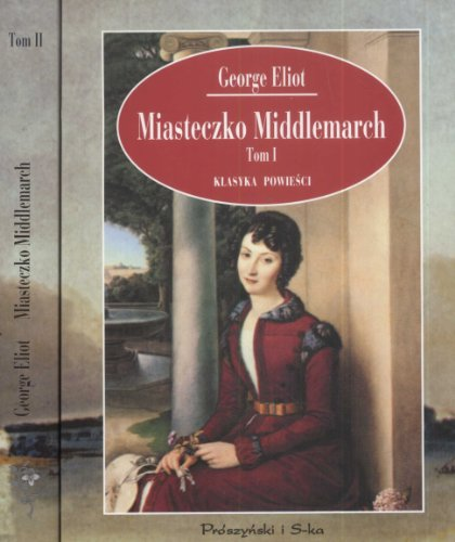 9788372558107: Miasteczko Middlemarch tom 1-2