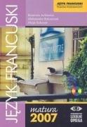 9788372672322: Jezyk francuski Matura 2007 poziom podstawowy + CD