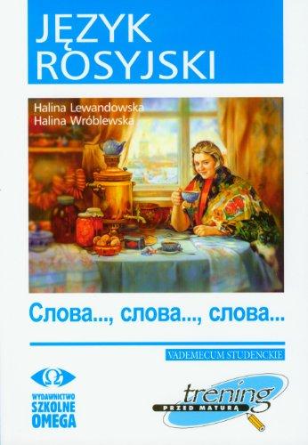 9788372673985: Jezyk rosyjski Trening przed matura Slowa Slowa Slowa