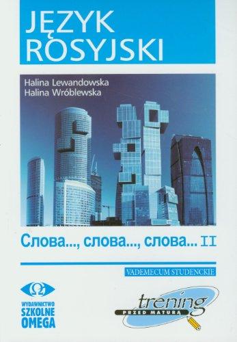 9788372674678: Jezyk rosyjski Trening przed matura Slowa Slowa Slowa czesc 2