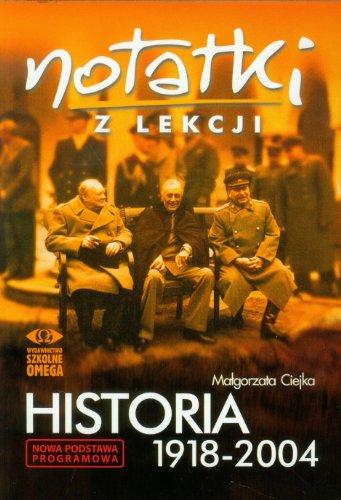 9788372675453: Notatki z lekcji Historia 1918-2004