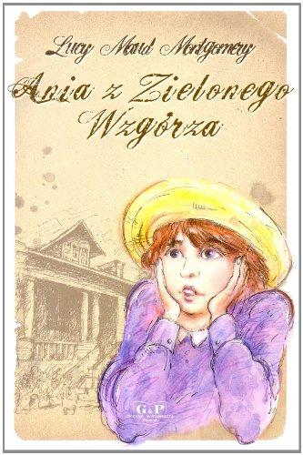 9788372722737: Ania z Zielonego Wzgorza