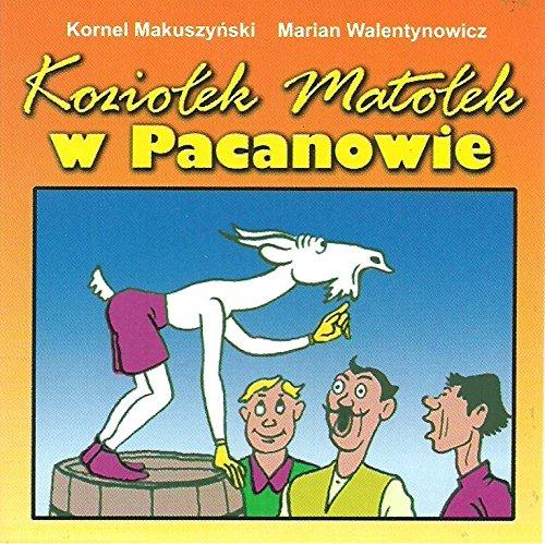 9788372722928: Koziolek Matolek w Pacanowie