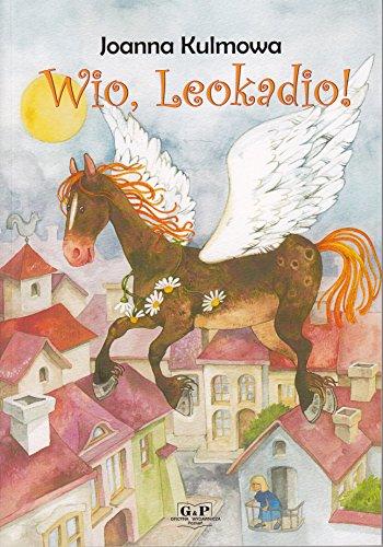 Wio, Leokadio!: Kulmowa, Joanna