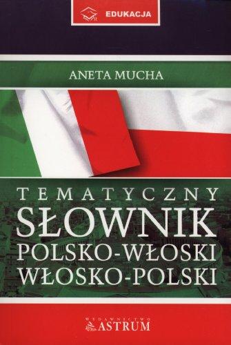 9788372772213: Tematyczny slownik polsko-wloski, wlosko-polski + Rozmowki CD
