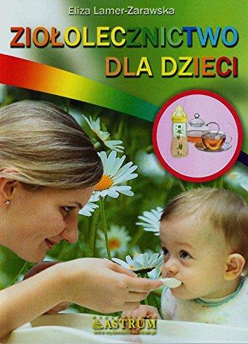 9788372777386: Ziololecznictwo dla dzieci
