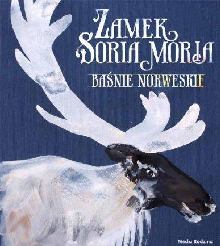 9788372784629: Zamek Soria Moria. Baśnie norweskie