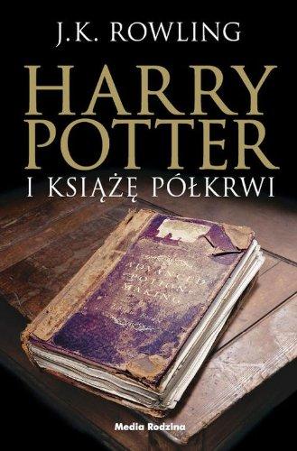 9788372786944: Harry Potter 6 Harry Potter i Ksiaze Pólkrwi