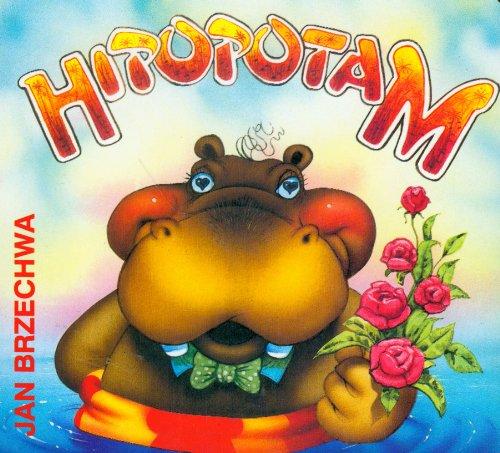 Hipopatam: Jan Brzechwa