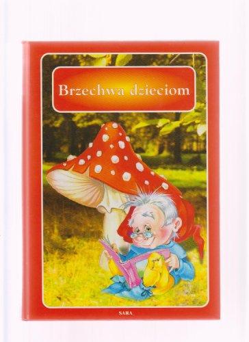 Brzechwa Dzieciom: Jan Brzechwa