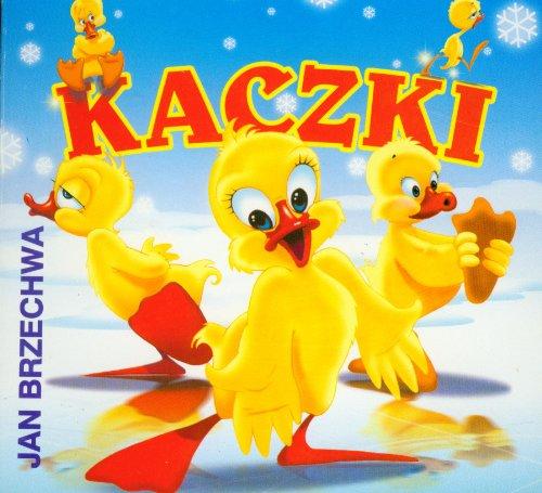 Kaczki: Brzechwa, Jan