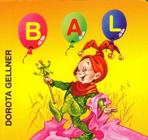 9788372979001: Bal