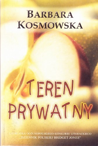 Teren prywatny (Polish Edition): Barbara Kosmowska