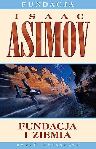 Fundacja i ziemia: Asimov Isaac