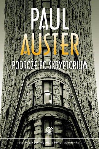 Podroze po skryptorium: Auster Paul