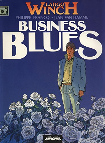 9788373205031: Largo Winch 4 Business Blues