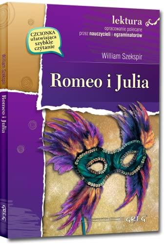 Romeo i Julia Lektura z opracowaniem: William Szekspir
