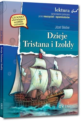 9788373271630: Dzieje Tristana i Izoldy.: Wydanie z opracowaniem
