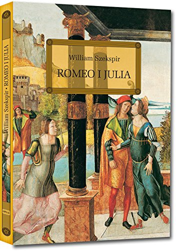 Romeo i Julia: William Szekspir