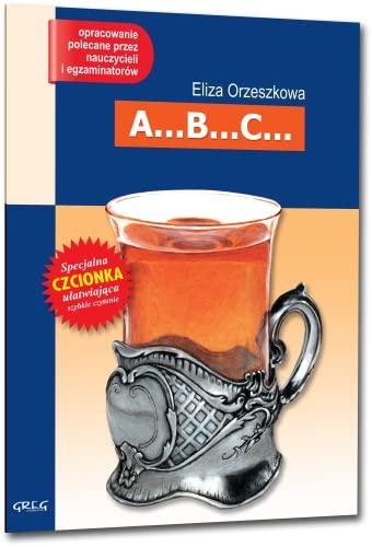 A.B.C.: Wydanie z opracowaniem (Paperback): Eliza Orzeszkowa