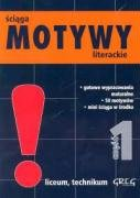 Motywy literackie 1 sciaga: Nawrot, Agnieszka, Stopka,