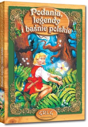 Podania, legendy I basnie Polskie