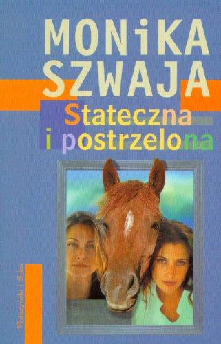 Stateczna I Postrzelona: Szwaja, M