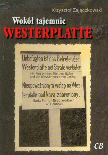 9788373391000: Wokol tajemnic Westerplatte (polish)