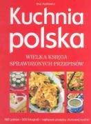 9788373419940: Kuchnia polska. Wielka ksiega sprawdzonych przepisow