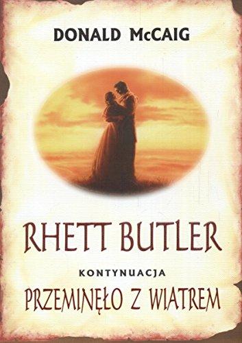 RHETT BUTLER PRZEMINO Z WIATREM 3 OP+OBW by MCCAIG, DONALD ( Author ) ON Jan-01-1900, Paperback: ...