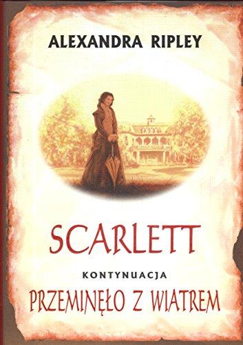 Scarlett Przemino Z Wiatrem 2 Op+Obw: Alexandra Ripley