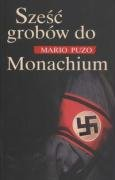 Puzo, M: Szesc grobow do Monachium: n/a