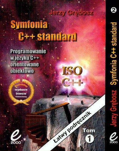 9788373661349: Symfonia C++ Standard Tom 1-2 Programowanie w jezyku C++ orientowane obiektowo