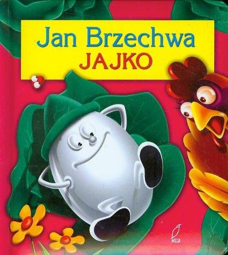 Jajko: Brzechwa, Jan