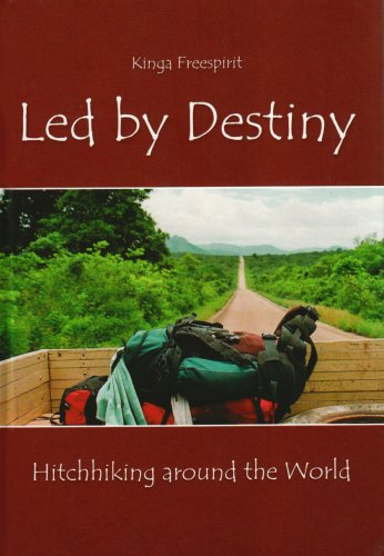 9788373802056: Led by Destiny: Hitchhiking Around the World