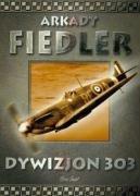 Dywizjon 303: Fiedler, Arkady