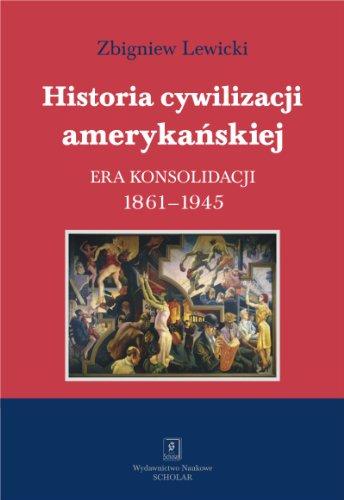 9788373835825: Historia cywilizacji amerykanskiej Tom 3