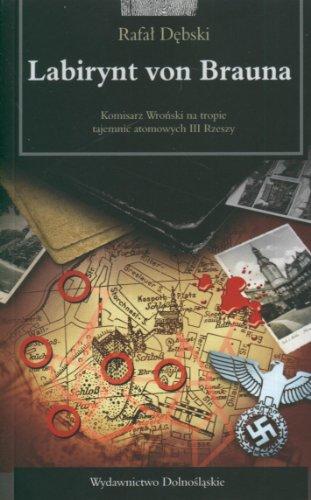 Labirynt von Brauna: Debski, Rafal