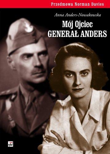 9788373994850: Moj ojciec general Anders