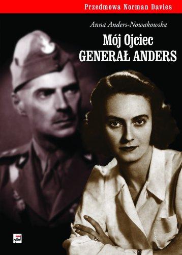 9788373995376: Moj ojciec general Anders