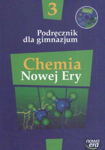 9788374095372: Chemia Nowej Ery 3 Podrecznik z plyta CD: Gimnazjum